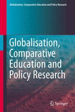 Globalisation, Comparative Education and Policy Research