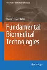 Fundamental Biomedical Technologies