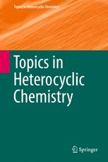 Topics in Heterocyclic Chemistry
