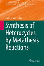 Synthesis of Heterocycles by Metathesis Reactions