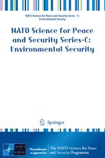 NATO Science for Peace and Security Series C: Environmental Security