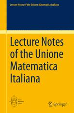 Lecture Notes of the Unione Matematica Italiana