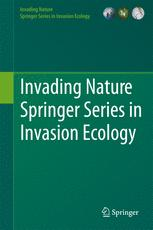 Invading Nature - Springer Series in Invasion Ecology