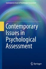 Contemporary Issues in Psychological Assessment