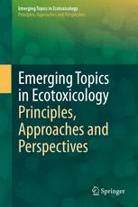 Emerging Topics in Ecotoxicology