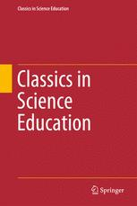 Classics in Science Education