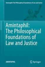 AMINTAPHIL: The Philosophical Foundations of Law and Justice