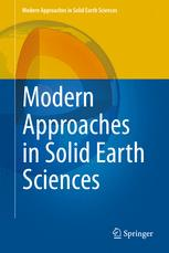 Modern Approaches in Solid Earth Sciences