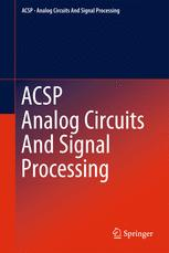 Analog Circuits and Signal Processing