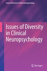 Issues of Diversity in Clinical Neuropsychology