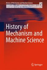History of Mechanism and Machine Science