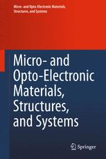 Micro- and Opto-Electronic Materials, Structures, and Systems