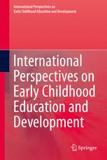 International Perspectives on Early Childhood Education and Development
