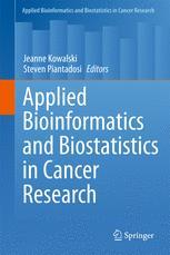 Applied Bioinformatics and Biostatistics in Cancer Research