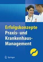 Erfolgskonzepte Praxis- & Krankenhaus-Management