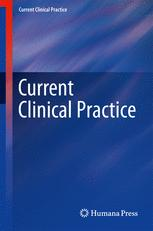 Current Clinical Practice