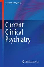 Current Clinical Psychiatry