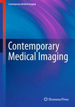 Contemporary Medical Imaging