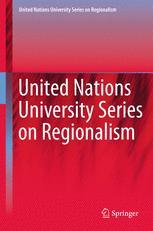 United Nations University Series on Regionalism