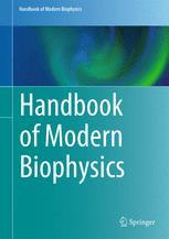 Handbook of Modern Biophysics