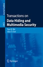 Transactions on Data Hiding and Multimedia Security