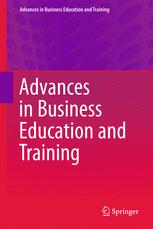 Advances in Business Education and Training