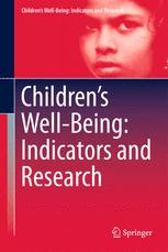 Children's Well-Being: Indicators and Research