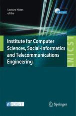 Lecture Notes of the Institute for Computer Sciences, Social Informatics and Telecommunications Engineering