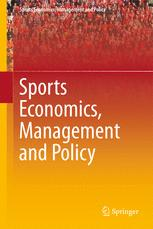 Sports Economics, Management and Policy