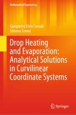 Drop Heating and Evaporation: Analytical Solutions in Curvilinear Coordinate Systems