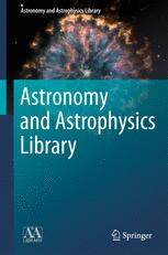 Astronomy and Astrophysics Library