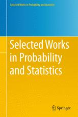 Selected Works in Probability and Statistics