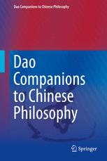 Dao Companions to Chinese Philosophy