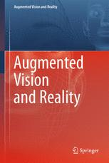 Augmented Vision and Reality