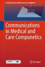 Communications in Medical and Care Compunetics