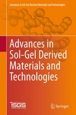 Advances in Sol-Gel Derived Materials and Technologies