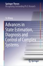 Advances in State Estimation, Diagnosis and Control of Complex Systems