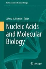 Nucleic Acids and Molecular Biology