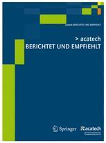 acatech BERICHTET UND EMPFIEHLT