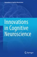 Innovations in Cognitive Neuroscience