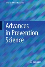 Advances in Prevention Science