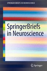 SpringerBriefs in Neuroscience