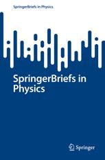 SpringerBriefs in Physics