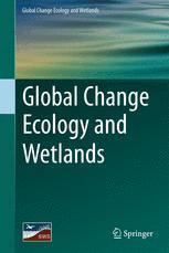 Global Change Ecology and Wetlands