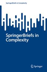 SpringerBriefs in Complexity