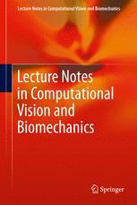 Lecture Notes in Computational Vision and Biomechanics