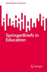 SpringerBriefs in Education