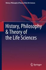 History, Philosophy and Theory of the Life Sciences